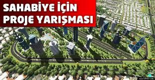 Kayseri Büyükşehir Belediyesi, Sahabiye İş ve Finans Merkezi olarak bilinen şehir yenileme çalışması için proje yarışması düzenledi