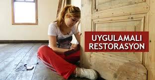 restorasyon bölümü nasıldır
