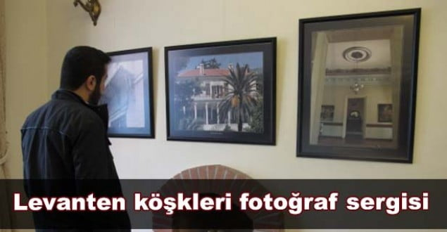 levanten-koskleri-fotograf-sergisi