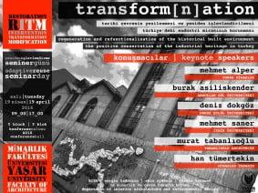 transformnation-tarihi-cevrenin-yenilenmesi-yeniden-islevlendirilmesi-turkiyedeki-endustri-mirasinin-korunmasi